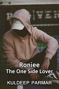 Roniee The one side Lover by Kuldeep Parmar in Gujarati