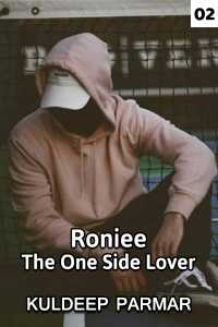 Roniee The one side lover - Part 2