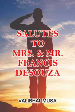 Salutes to Mrs. - Mr. Francis Desouza by Valibhai Musa in English