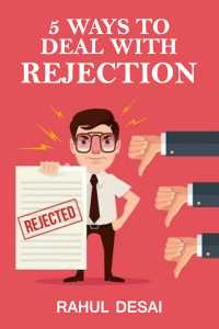 5 ways to deal with Rejection