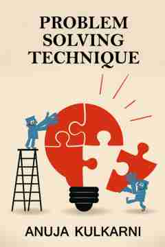 Problem solving technique.. by Anuja Kulkarni in English