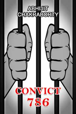 Convict 786 - 1 by Abhijit Chakraborty in English