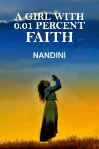 A GIRL WITH 0.01 PERCENT FAITH