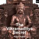 The Vikramaditya Secret  - 13 by Rahul Thaker in English