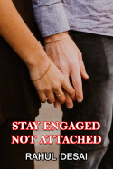 Stay Engaged, Not Attached by Rahul Desai in English