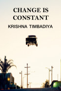 Change is Constant by Krishna Timbadiya in English
