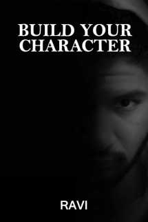 Build your Character by Ravi in English