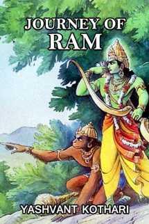 JOURNEY OF RAM by Yashvant Kothari in English