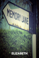 Memory lane by Elizabeth in English