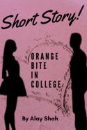 ALAY દ્વારા Orange Bite in College ગુજરાતીમાં