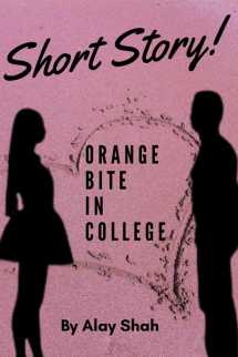 Orange Bite in College by ALAY in Gujarati