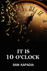 It is 10 O'clock  by Sunil Kapadia in English