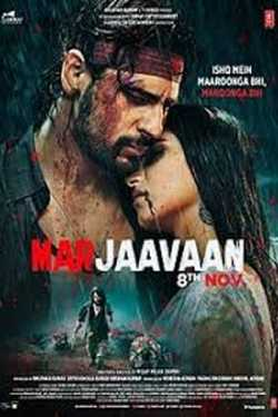 MARJAAVAAN - Film review by Mayur Patel in Hindi