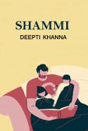 SHAMMI by Deepti Khanna in English