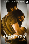 AFFECTION - 8 by Kartik Chavda in Gujarati