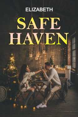 Safe haven By Elizabeth in