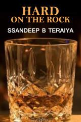 Hard on the Rock  by Ssandeep B Teraiya in English