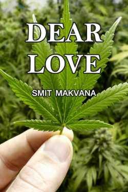 DEAR LOVE by Smit Makvana in English
