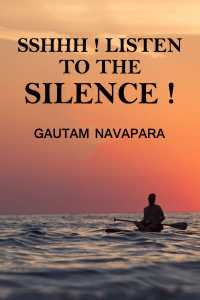 Sshhh!!! Listen to The Silence!!!