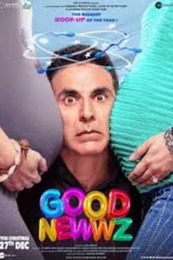 GOOD NEWZZ film review by Mayur Patel in Hindi