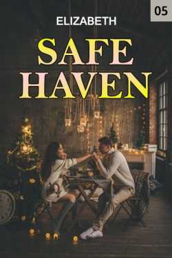 Safe haven - 5 by Elizabeth in English