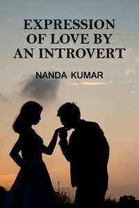 Expression of love by an introvert