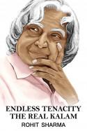 Endless tenacity  The real Kalam by Rohit Sharma in English