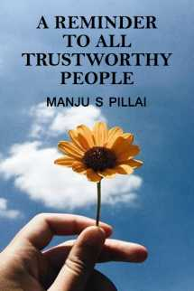 A Reminder to all trustworthy people by Manju S Pillai in English