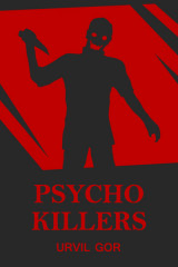 PSYCHO KILLERS  by Urvil Gor in Hindi