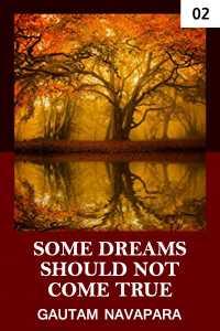 Some dreams should not come true - 2