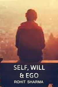 Self Will,  Ego