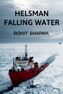 Helsman, Falling Water by Rohit Sharma in English
