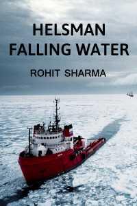 Helmsman, Falling Water