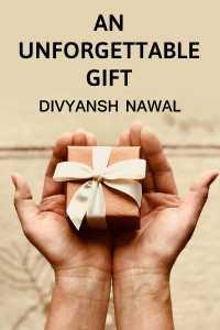 An unforgettable gift