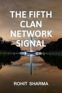 The fifth clan, Network Signal