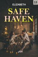 Safe haven - 13 by Elizabeth in English