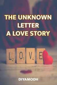 The Unknown Letter-A Love Story