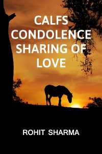 The calf's Condolence   Sharing of Love