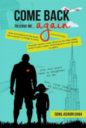 Come Back to Leave Me... Again - Prologue by Sohil Ashvin Shah in English