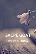 Sacpe Goat by Rohit Sharma in English