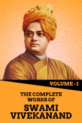 The Complete Works of Swami Vivekanand - Vol - 1  by Swami Vivekananda in English