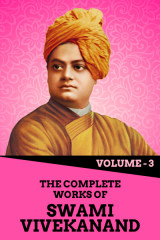 The Complete Works of Swami Vivekanand - Vol - 3  by Swami Vivekananda in English