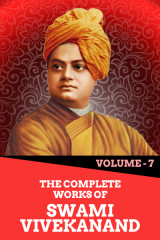 The Complete Works of Swami Vivekanand - Vol - 7  by Swami Vivekananda in English