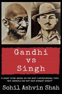 Gandhi vs Singh by Sohil Ashvin Shah in English