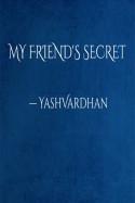 MY FRIEND'S SECRET बुक YashVardhan द्वारा प्रकाशित हिंदी में