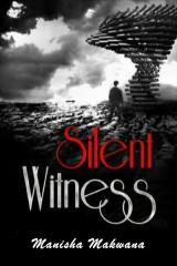 A Silent Witness!  દ્વારા Manisha Makwana in Gujarati
