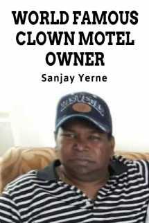 world famous clown motel owner... biography मराठीत Sanjay Yerne