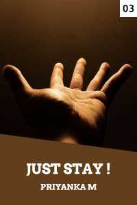 Just Stay... - 3
