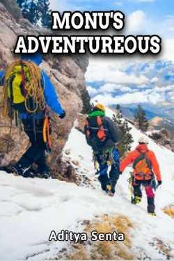 Monu's Adventureous... by Aditya Senta in English