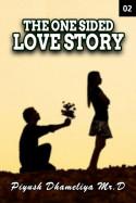 Piyush Dhameliya_Mr.D... દ્વારા The One Sided Love Story - 2 ગુજરાતીમાં